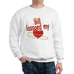 Bill Lassoed My Heart Sweatshirt