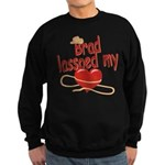 Brad Lassoed My Heart Sweatshirt (dark)