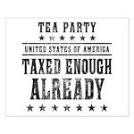 Taxed Enough Already Small Poster