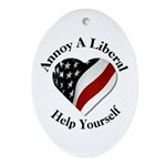 Annoy A Liberal Ornament (Oval)