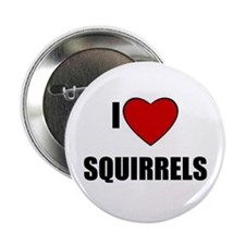 "I LOVE SQUIRRELS 2.25"" Button (100 pack)"