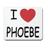 I heart phoebe Mousepad
