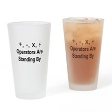 Operators Are Standing By Drinking Glass