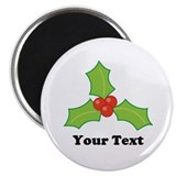Custom Christmas Holly Magnet