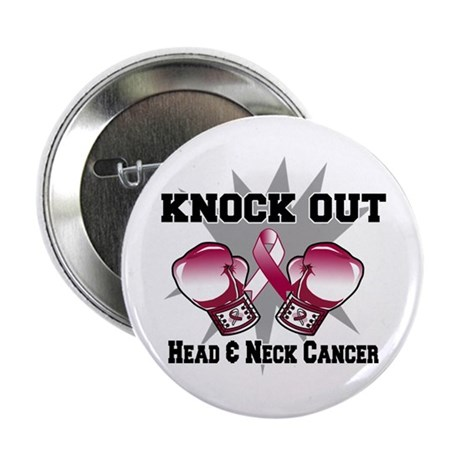 "Knock Head Neck Cancer 2.25"" Button"