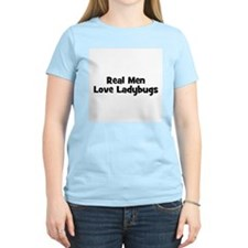 Real Men Love Ladybugs Women's Pink T-Shirt