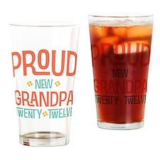 Proud New grandpa 2012 Drinking Glass