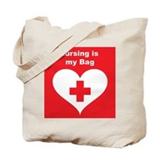 Nursing is MY Bag Tote Bag