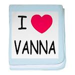 I heart vanna baby blanket