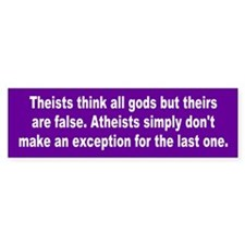 atheists... Bumper Bumper Sticker