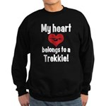 My Heart Belongs to a Trekkie Sweatshirt (dark)