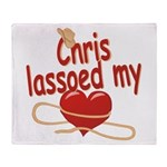 Chris Lassoed My Heart Throw Blanket
