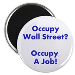 Occupy a Job Magnet