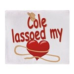 Cole Lassoed My Heart Throw Blanket