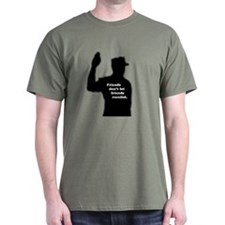 Friends don't let friends ree T-Shirt
