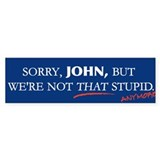 Stupid Bumper Bumper Sticker