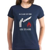 In Case of Fire Use Stairs Tee