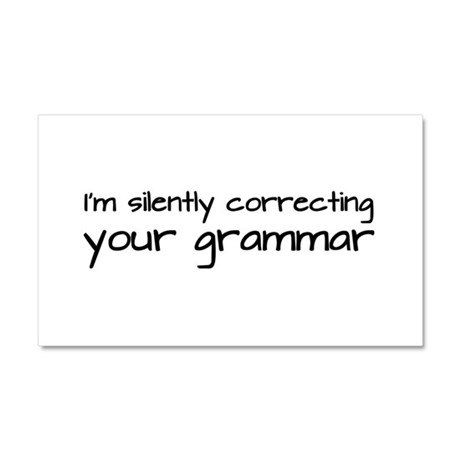Silently Correcting Your Grammar Car Magnet 20 x 1