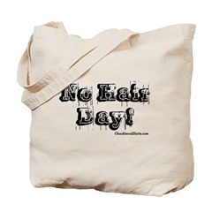 No Hair Day Tote Bag