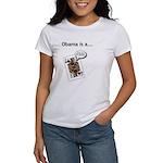 Women's T-Shirt Barack Obama is a ack Ass