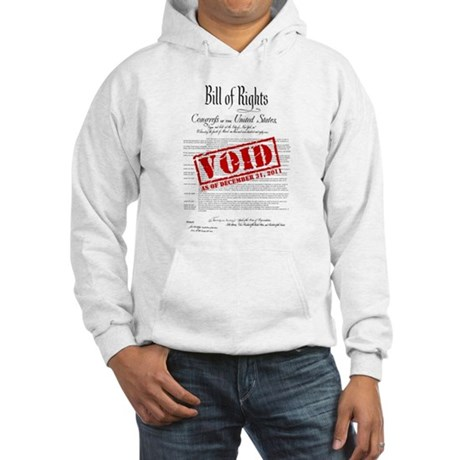 Voided Bill of Rights NDAA Hooded Sweatshirt