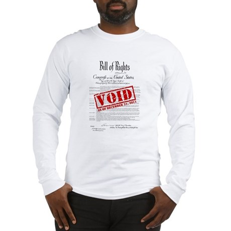 Voided Bill of Rights NDAA Long Sleeve T-Shirt