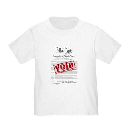 Voided Bill of Rights NDAA Toddler T-Shirt