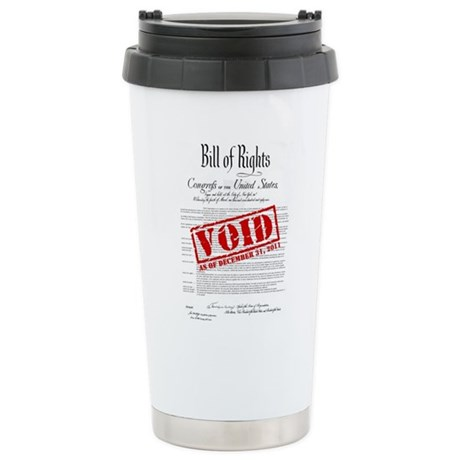 Voided Bill of Rights NDAA Ceramic Travel Mug
