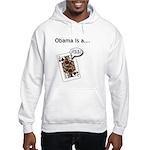 Hooded Sweatshirt Barack Obama is a Jack Ass