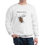 Sweatshirt Obama is a Jack Ass