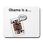 Mousepad Obama is a Jack Ass