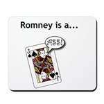 Mousepad Romney is a Jack Ass
