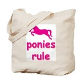 ponies rule Tote Bag
