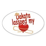 Dakota Lassoed My Heart Sticker (Oval)