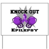 Knock Out Epilepsy Yard Sign