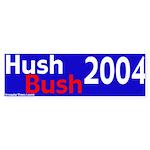 Hush Bush 2004 Bumper Sticker