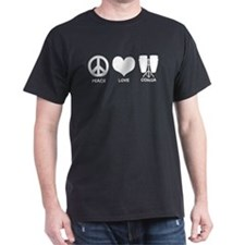 Peace Love Conga T-Shirt