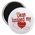 Dean Lassoed My Heart Magnet