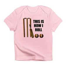 This Is How I Roll Cricket Infant T-Shirt