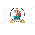 WORLDS GREATEST CRYBABY CARTOON Banner