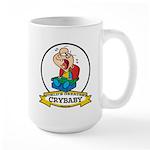 WORLDS GREATEST CRYBABY CARTOON Large Mug