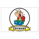 WORLDS GREATEST CRYBABY CARTOON Large Poster