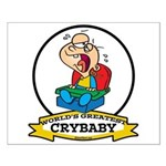 WORLDS GREATEST CRYBABY CARTOON Small Poster