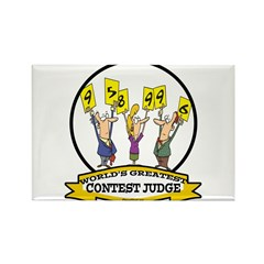 WORLDS GREATEST CONTEST JUDGE Rectangle Magnet (10