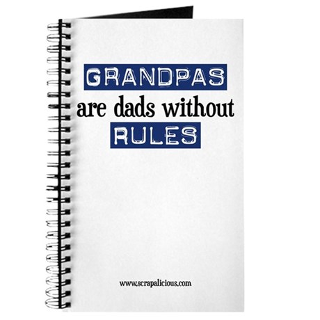 Grandpas are...rules! Journal