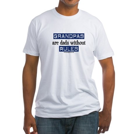 Grandpas are...rules! Fitted T-Shirt