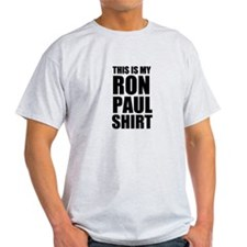 This Is My Ron Paul Shirt T-Shirt