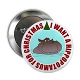 "Hippo for Christmas 2.25"" Button"