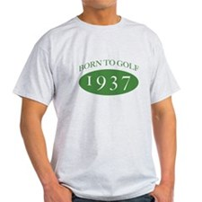 1937 Born To Golf T-Shirt