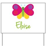 Eloise The Butterfly Yard Sign